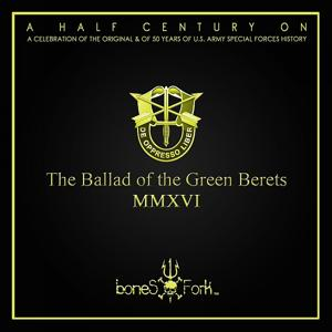 The Ballad of the Green Berets (A Half Century On)