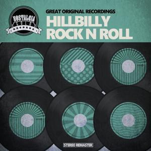 Hillbilly Rock 'n' Roll Greats