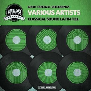 Classical Sound Latin Feel