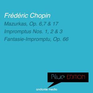 Blue Edition - Chopin: Mazurkas, Op. 6, 7, 17 & Fantasie-Impromptu, Op. 66