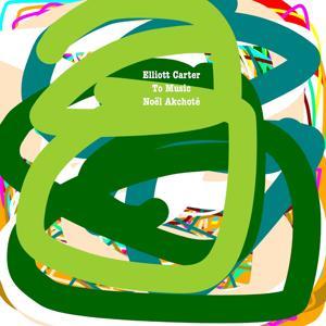 Elliott Carter: To Music (Arr. for Guitar)