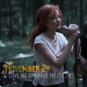 Love Me or Leave Me (TX, TN)