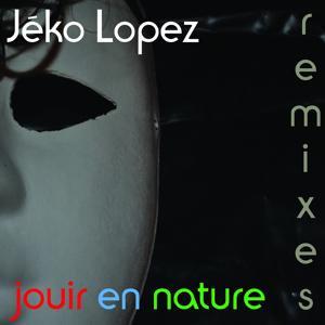 Jouir en nature (Remixes)