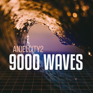 9000 Waves