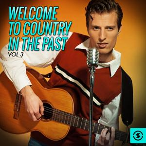 Welcome to Country in the Past, Vol. 3