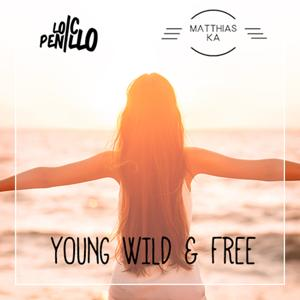 Young, Wild & Free - EP