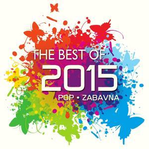 The Best Of 2015 - Pop I Zabavne