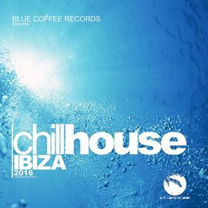 Chill House Ibiza 2016