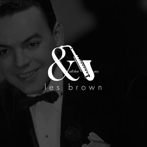 And All That Jazz - Les Brown