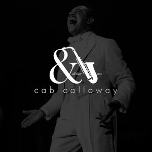 And All That Jazz - Cab Calloway