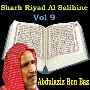 Sharh Riyad Al Salihine Vol 9