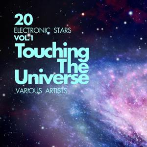 Touching The Universe, Vol. 1 (20 Electronic Stars)