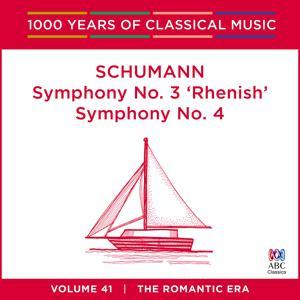 Schumann: Symphony No. 3 'Rhenish' & Symphony No. 4