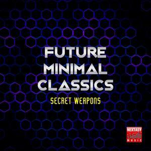 Future Minimal Classics (Secret Weapons)