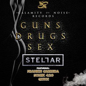 Guns Drugs Sex (feat. Frankie Carrera, Sonik 420, & Quicc) - Single