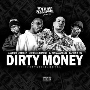 Dirty Money (feat. Royal) - Single