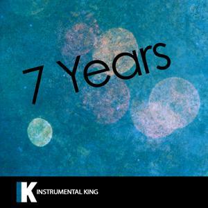 7 Years (In the Style of Lukas Graham) [Karaoke Version] - Single