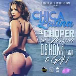 Chica Latina (feat. Acuario, Dshon El Villano & Gan) - Single