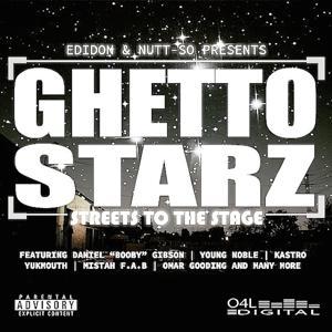 Ghetto Starz: Streets To The Stage