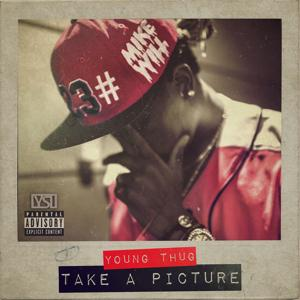 Take A Picture (feat. Young Thug) - Single