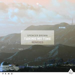 Taking My Time (Remixes)