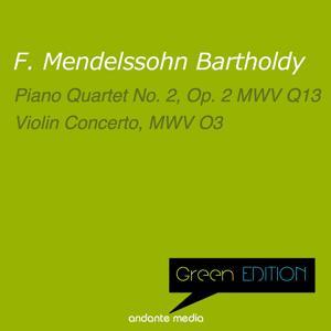 Green Edition - Mendelssohn: Piano Quartet No. 2, Op. 2 MWV Q13 & Violin Concerto, MWV O3
