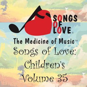 Songs of Love: Children's, Vol. 35