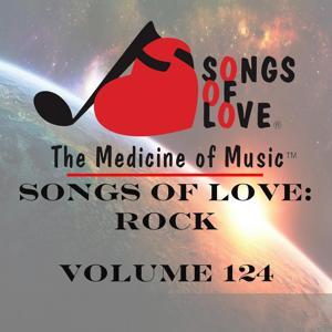 Songs of Love: Rock, Vol. 124