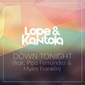 Down Tonight (feat. Pipo Fernandez & Myles Franklin)
