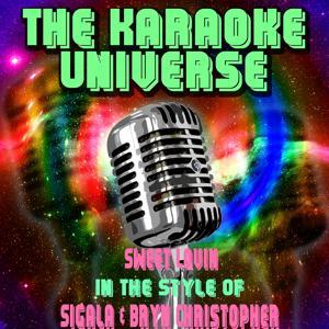 Sweet Lovin (Karaoke Version)[In The Style Of Sigala, Bryn Christopher]