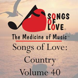 Songs of Love: Country, Vol. 40
