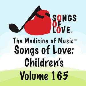Songs of Love: Children's, Vol. 165