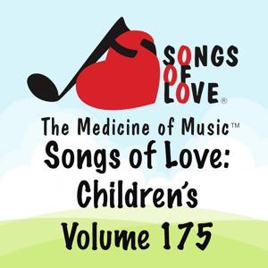 Songs of Love: Children's, Vol. 175