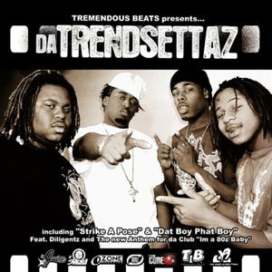 Tremendous Beats presents...Da Trendsettaz