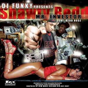DJ Funky Presents Shawty Redd: Mr. Investor - Single