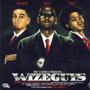 The YayBoyz Presents... Wize Guys