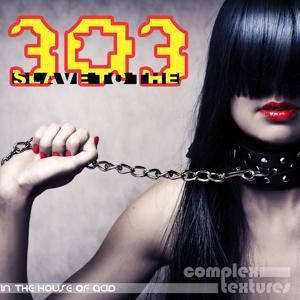 Slave to the 303 (In the House of Acid)
