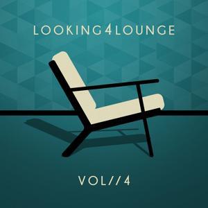 Looking 4 Lounge - Vol. 4