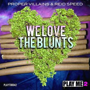 We Love The Blunts