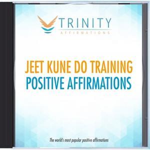 Jeet Kune Do Training Affirmations