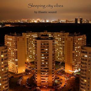 Sleeping City Vibes EP