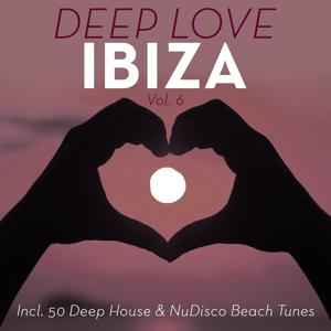 Deep Love Ibiza, Vol. 6