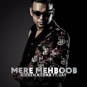 Mere Mehboob / Gore Rang (feat. Kieren Kedar & Jay)