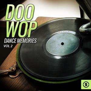 Doo Wop Dance Memories, Vol. 2