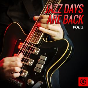 Jazz Days Are Back, Vol. 2