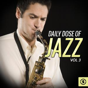 Daily Dose of Jazz, Vol. 3