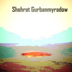 Shohrat Gurbanmyradow