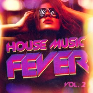 House Music Fever, Vol. 2