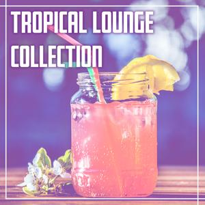 Tropical Lounge Collection