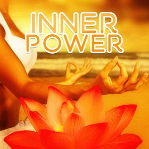 Inner Power – Deep Sounds for Meditation, Calm Music for Relaxation, Yoga
